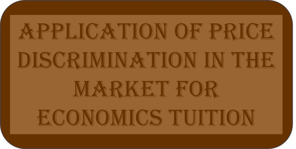 Application Of Price Discrimination In The Market For Economics Tuition