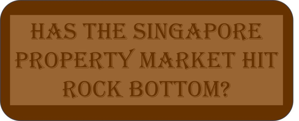 Has The Singapore Property Market Hit Rock Bottom?