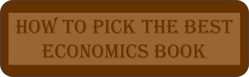 How To Pick The Best Economics Book