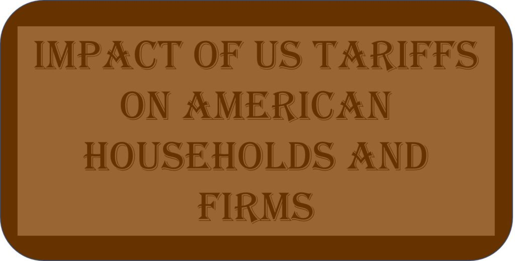 Impact Of US Tariffs On American Households And Firms