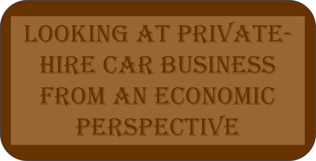 Looking At Private-Hire Car Business From An Economic Perspective