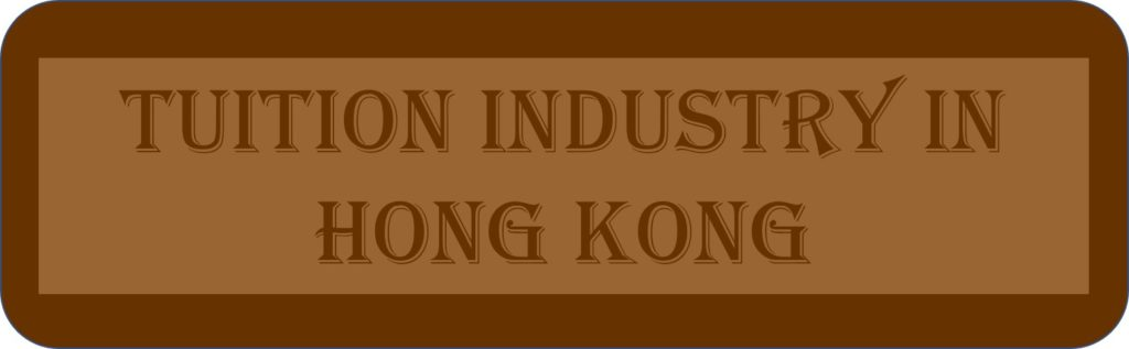 Tuition Industry In Hong Kong