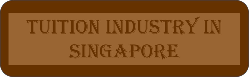 Tuition Industry In Singapore