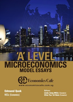 'A' Level Microeconomics Model Essays